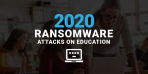 Ransomware Attacks on Education